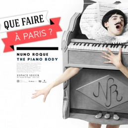 Nuno Roque - Que Faire a Paris - The Piano Body - Exposition - My Cake - Exhibition