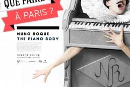 Nuno Roque - Que Faire a Paris - The Piano Body - Exposition - My Cake - Exhibition